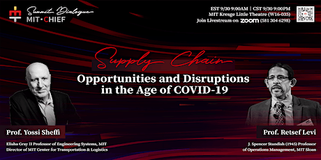 【MIT-CHIEF Summit Dialogue】Supply Chain Opportunities in the Age of COVID19 tickets