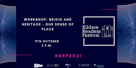 Kildare Readers Festival Workshop: The Heritage of Brigid-A Sense of Place tickets