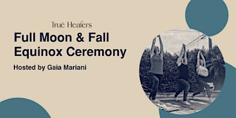 Full Moon Yoga & Fall Equinox Cleansing Ceremony tickets