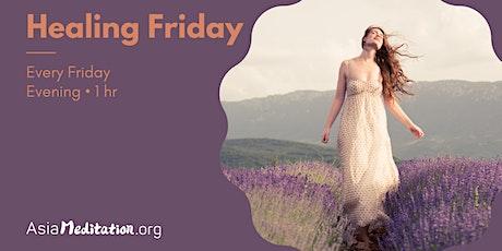 Healing Friday • Free Online Meditation tickets