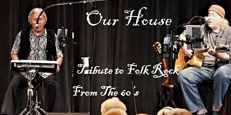 Encanterra Music Festival-Our House The Tribute to Folk Rock tickets