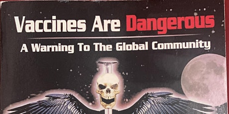 Why Vaccines are Dangerous….The Agenda of the NWO tickets