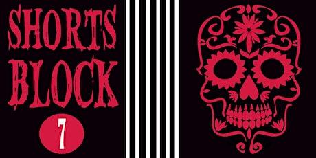 Shorts Block 7 | Screamfest tickets
