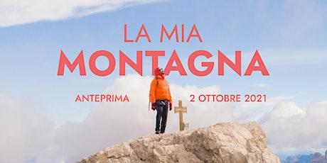 """Anteprima del cortometraggio """"La mia montagna"""" biglietti"""