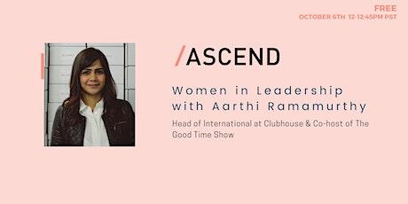 Women in Leadership: Aarthi Ramamurthy tickets