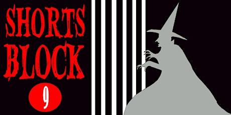 Shorts Block 9 | Screamfest tickets