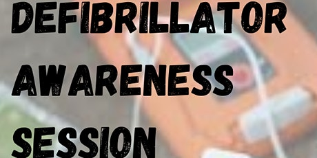 Defibrillator Awareness Session tickets