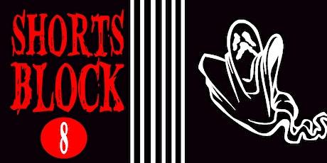 Shorts Block 8 | Screamfest tickets