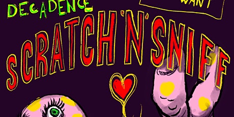 Valhalla of Decadence: Scratch 'n' Sniff tickets