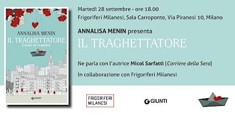 """Presentazione del libro """"Il Traghettatore"""" di Annalisa Menin biglietti"""