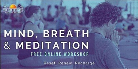 Free Meditation & Breath Introductory  Workshop by the Art of Living tickets