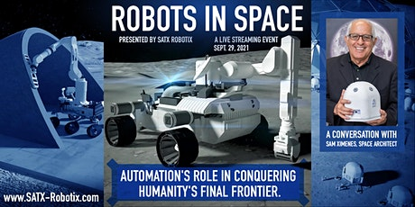 Robots in Space: Automation's role in conquering humanity's final frontier tickets