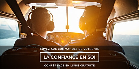 La confiance en soi - conférence en ligne gratuite billets