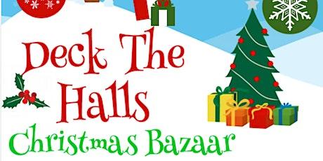Deck the Halls Christmas Bazaar tickets