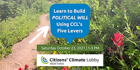 Learn to Build Political Will Using CCL's Five Levers with CCL Montana tickets