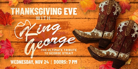 Thanksgiving Eve with King George at Legacy Hall tickets