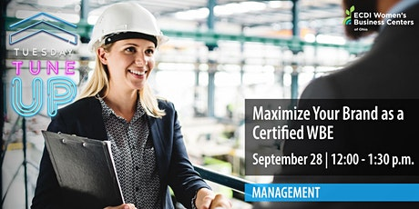 Maximize Your Brand as a Certified WBE tickets