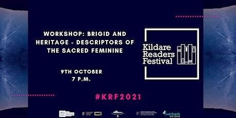 Kildare Readers Festival Workshop:  Brigid and the Hidden Sacred Feminine tickets