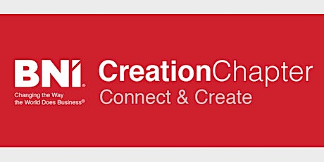 BNI Creation Chapter Meeting 28th September 2021 tickets