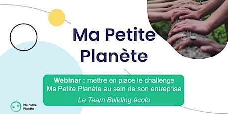 Webinar Ma Petite Planète en Entreprise billets