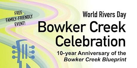 Bowker Creek Celebration tickets
