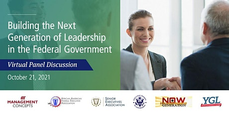 Building the Next Generation of Leadership in the Federal Government tickets