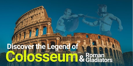 FREE Colosseum and the Legend of Roman Gladiators Virtual Tour tickets