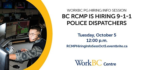 Virtual Hiring Info Session: 9-1-1 RCMP Police Dispatch tickets