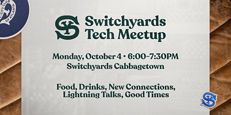 Switchyards Tech Meetup tickets