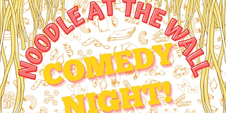 Noodle At The Wall Comedy Night (With Special Screening) tickets