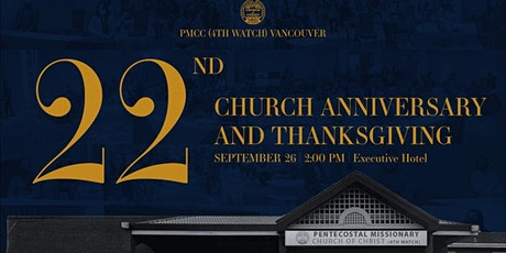 PMCC (4th  Watch)22nd Church Anniversary and Thanksgiving  09/26/21 2:00PM tickets
