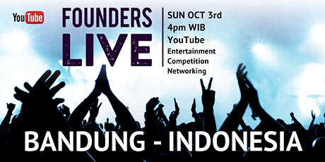 Founders Live Bandung INDONESIA - 3rd EDITION tickets