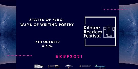 Kildare Readers Festival: States of Flux - Ways of Writing Poetry tickets