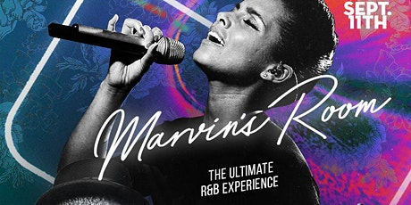 MARVINS ROOM (Ultimate R&B Experience) tickets