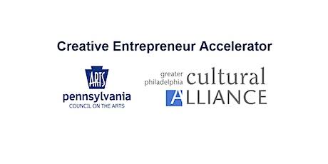 Creative Entrepreneur Accelerator Grant Info Sessions tickets