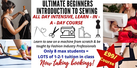 ULTIMATE BEGINNERS INTRODUCTION TO SEWING: ALL DAY SATURDAY COURSE tickets