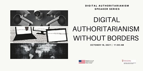 Digital Authoritarianism Without Borders tickets