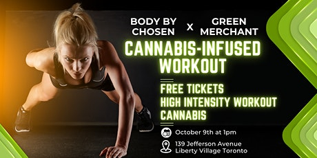 Cannabis-Infused Workout & Mindfulness Class (Body By Chosen Partnership) tickets