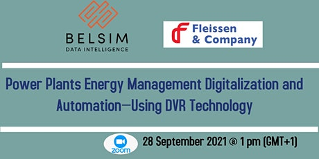 Power Plants Energy Management Digitalization and Automation—Using DVR Tech tickets