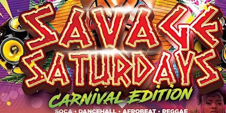 Savage Saturdays Carnival Edition tickets