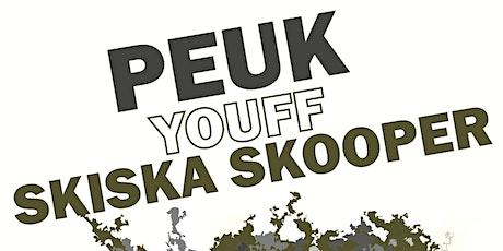 Club 9 Live: Peuk - Youff - Skiska Skooper tickets