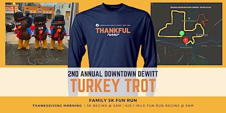 2nd Annual Downtown DeWitt Turkey Trot tickets