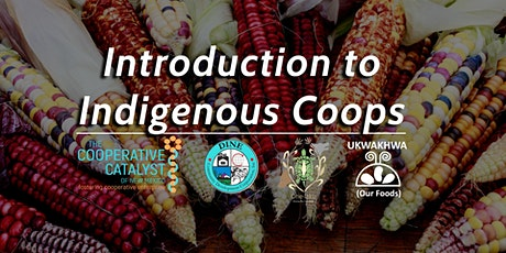 Intro to Indigenous Agriculture Cooperatives tickets