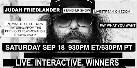 Judah Friedlander Saturday Sep 18   930pm ET/630pm PT tickets