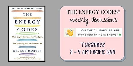 THE ENERGY CODES®: weekly discussions + explorations tickets
