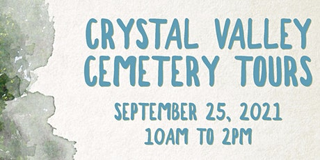 Crystal Valley Cemetery Tours FUNDRAISER tickets