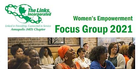 Women's Empowerment Focus Group 2021 tickets