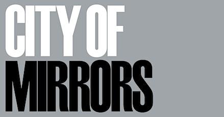 CITY OF MIRRORS - Exposition et lancement du livre billets