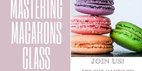Mastering Macarons tickets
