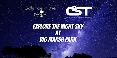 Science in the Parks: Explore the Night Sky at Big Marsh Park tickets